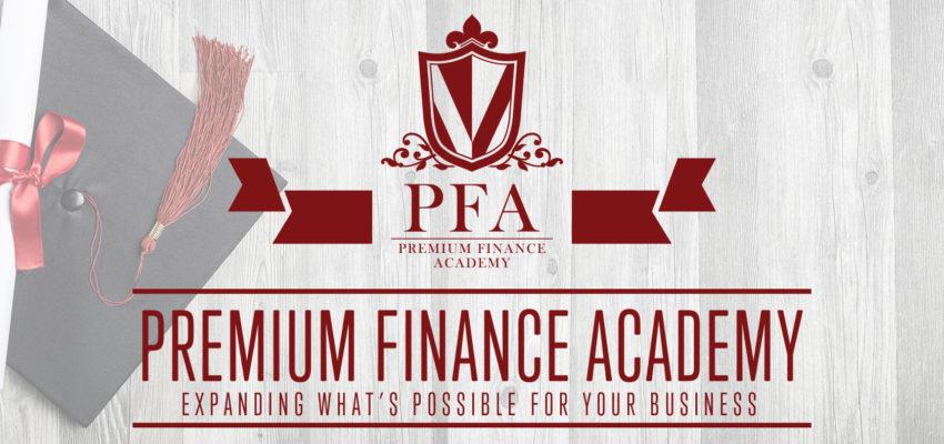 Inaugural Premium Finance Academy