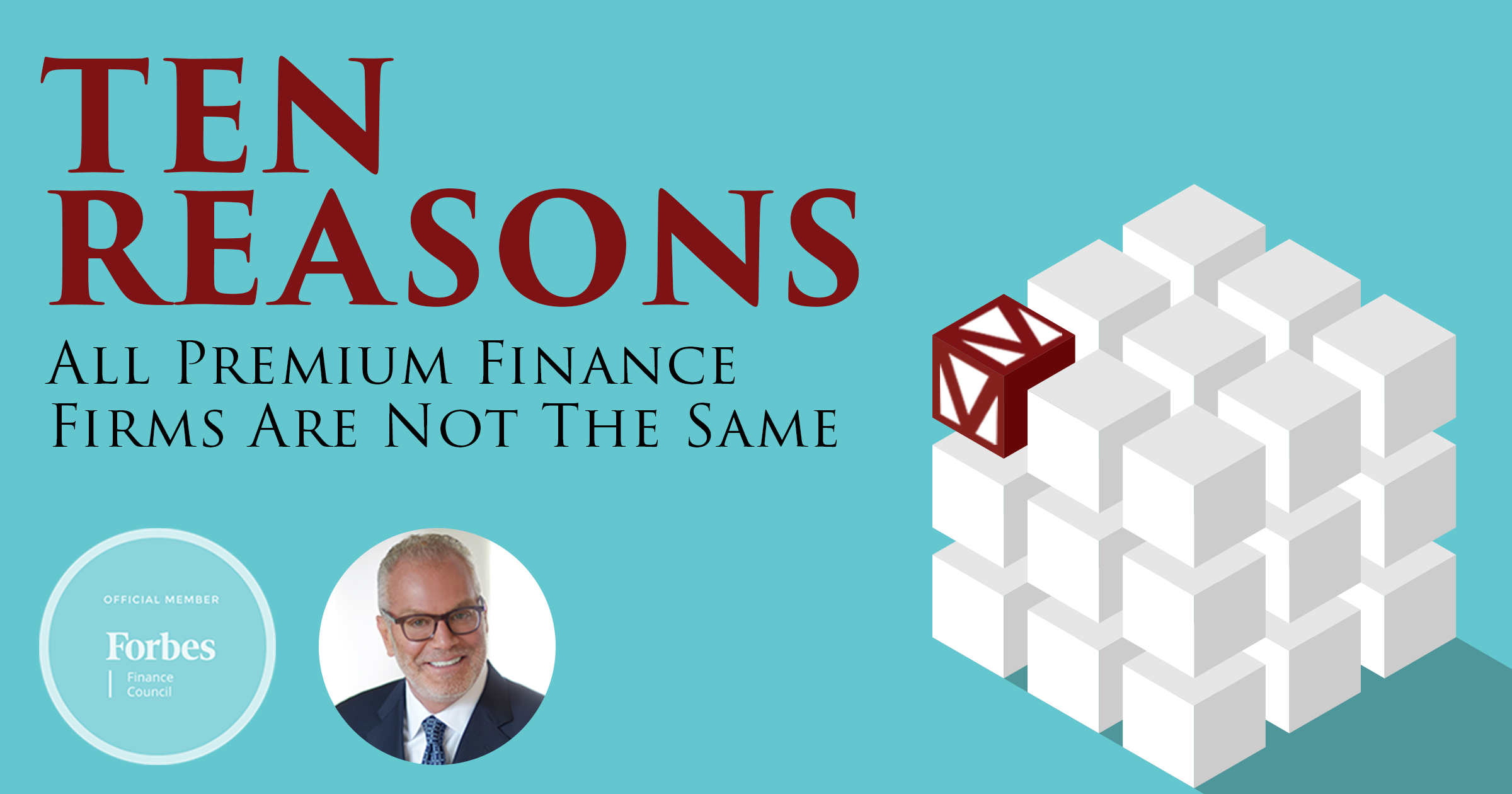 Ten Reasons All Premium Finance Firms Are Not The Same