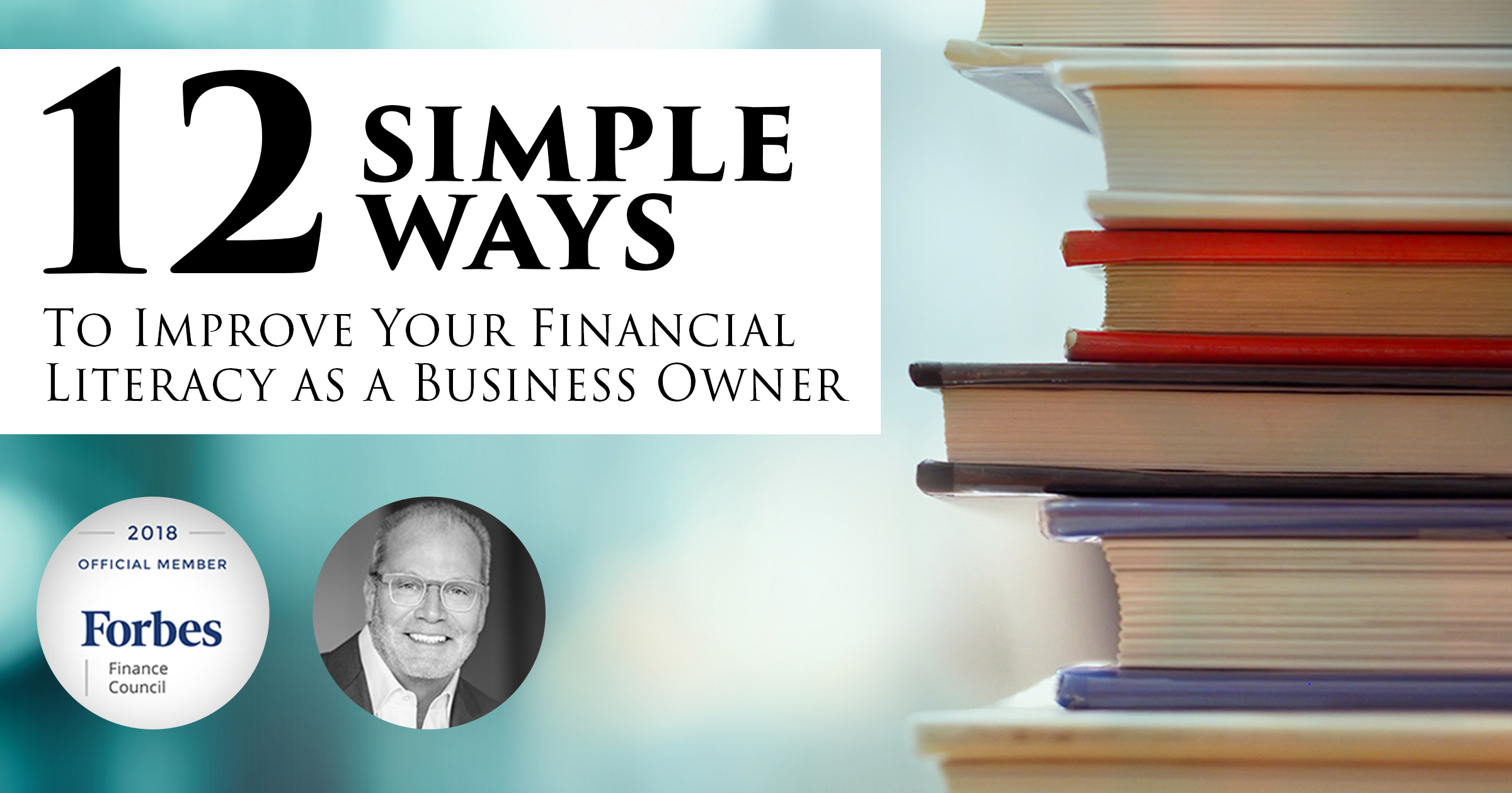 12 Simple Ways to Improve Your Financial Literacy as a Business Owner
