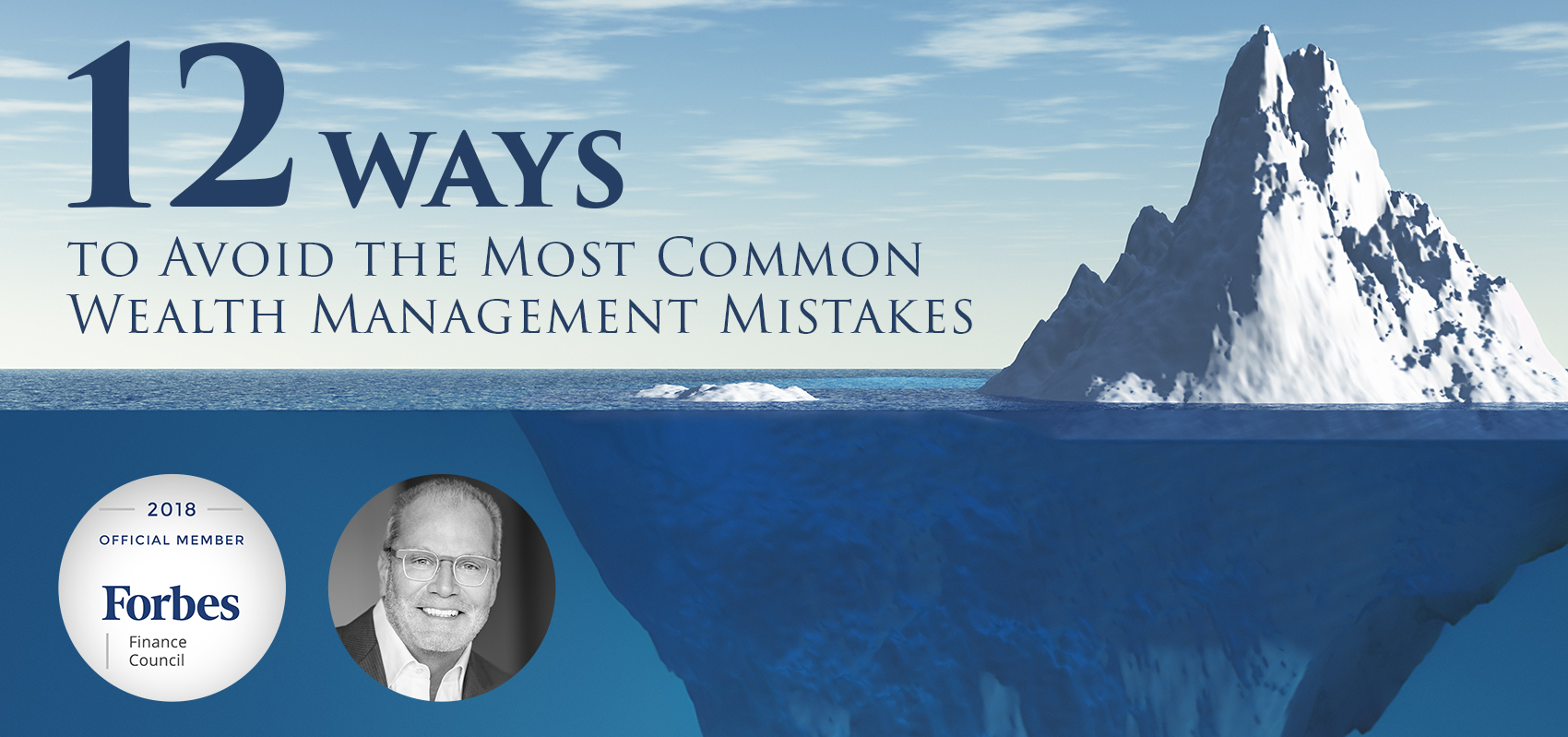 12 Ways to Avoid the Most Common Wealth Management Mistakes