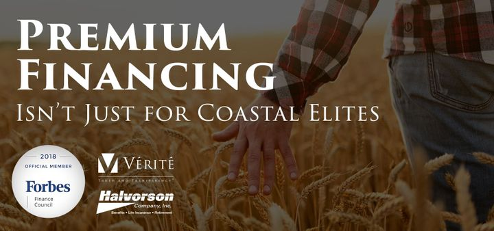 Premium Financing Isn't Just For Coastal Elites