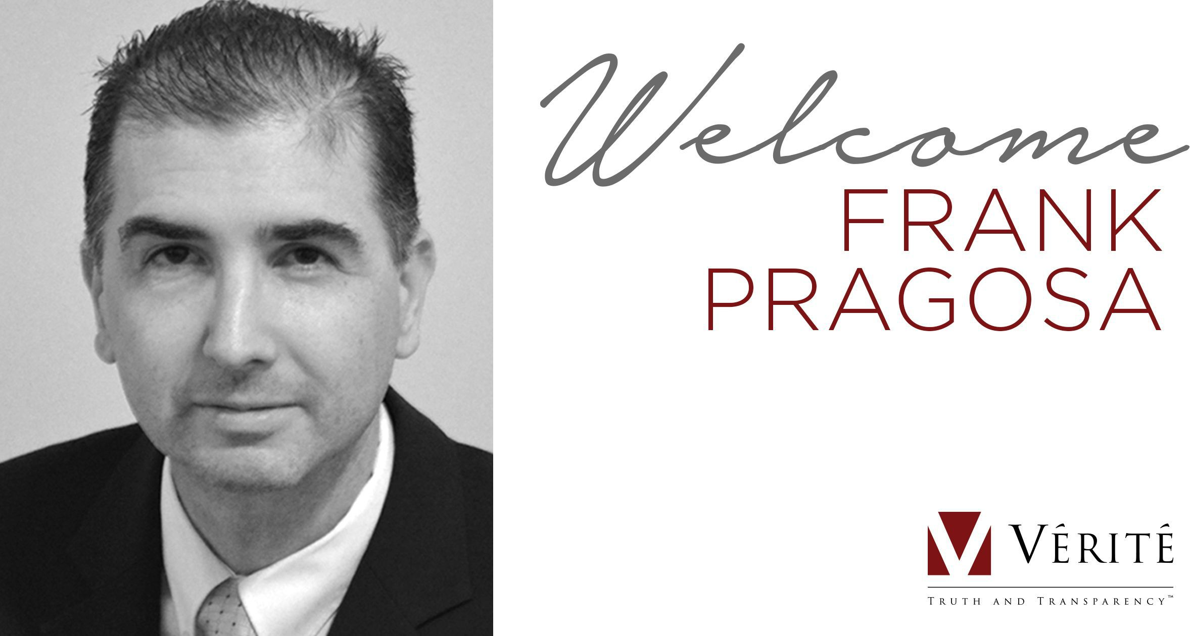 Vérité Welcomes Frank Pragosa