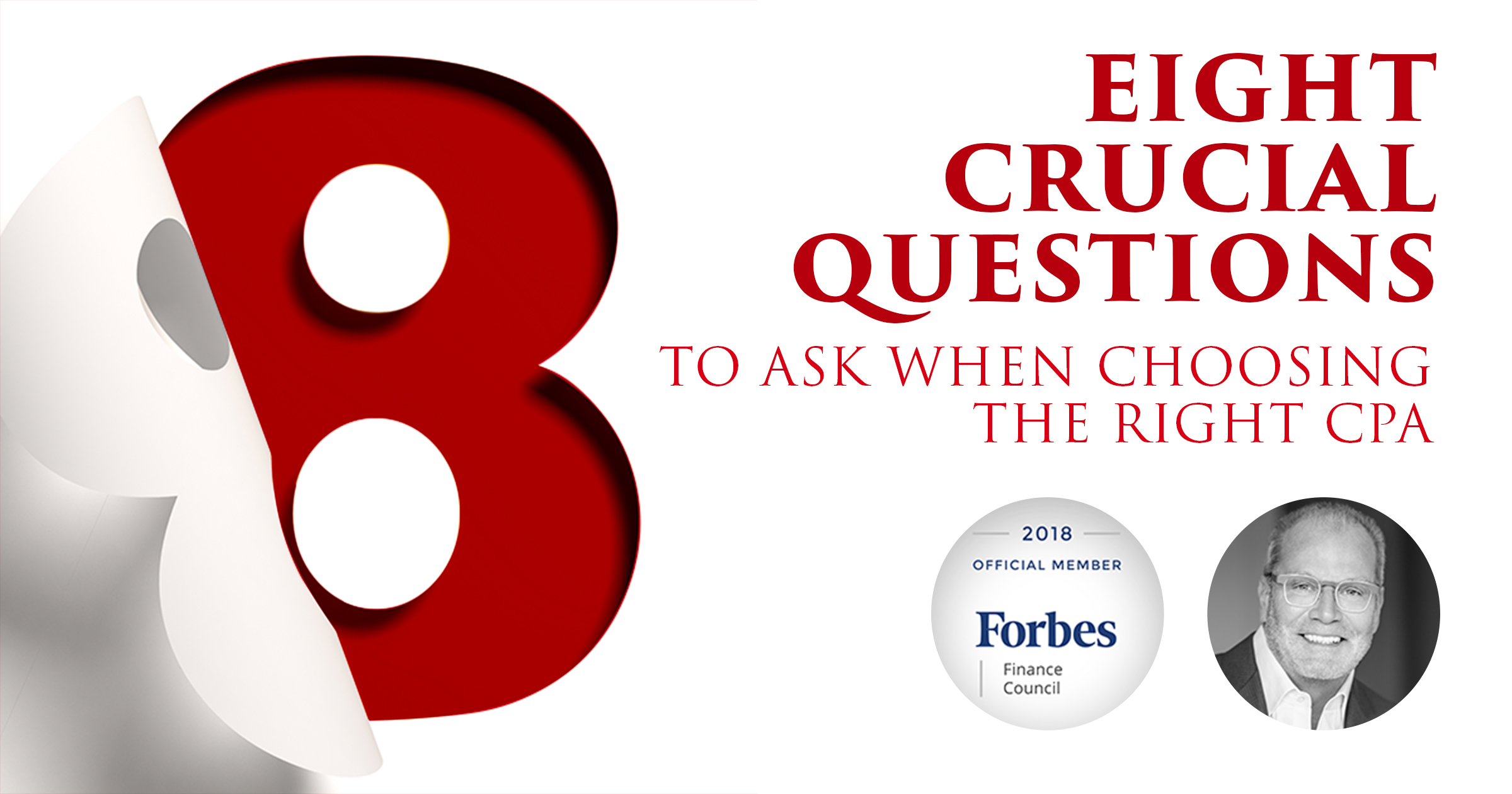 Eight Crucial Questions To Ask When Choosing The Right CPA