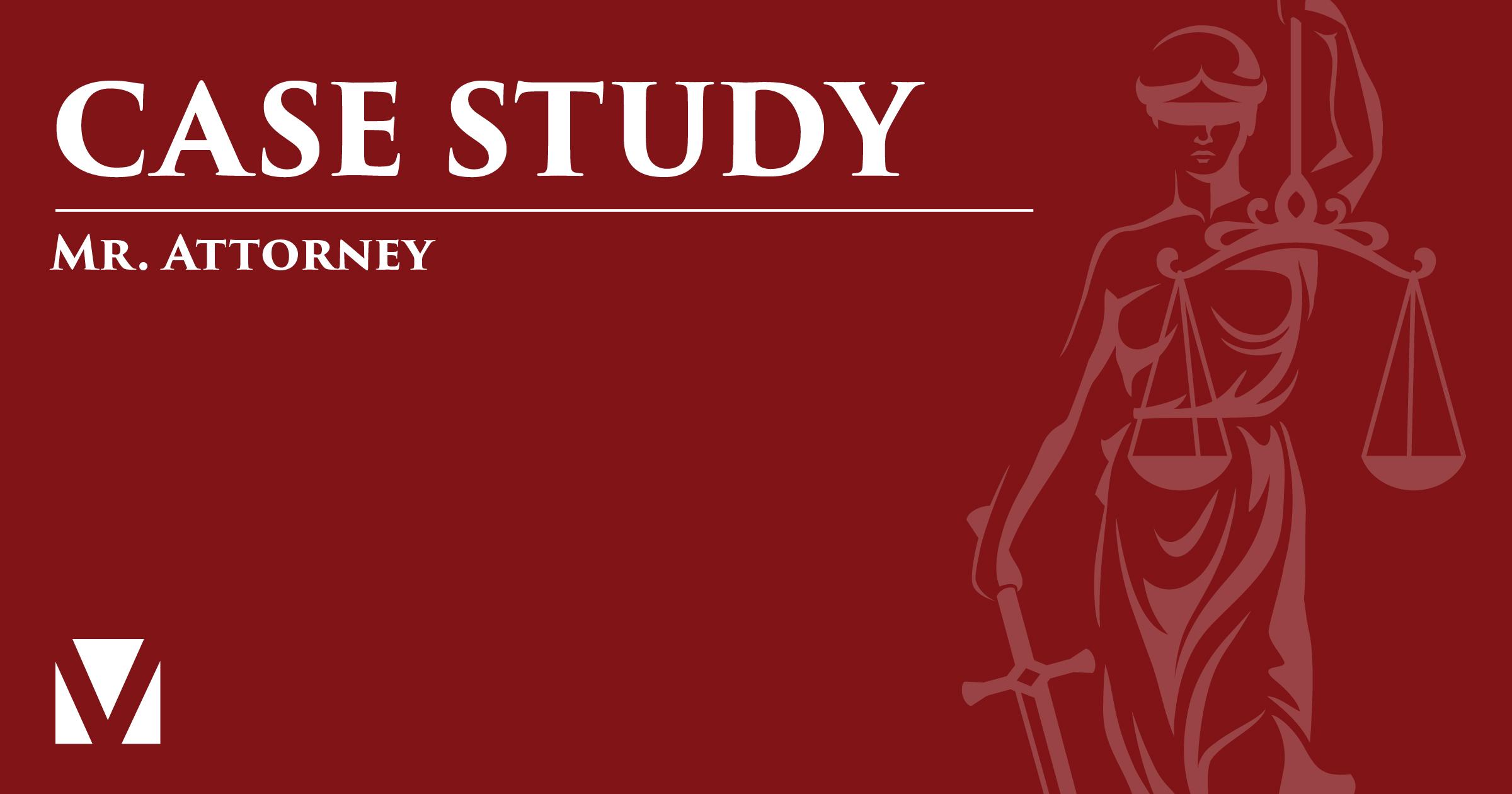 Case Study - Mr. Attorney