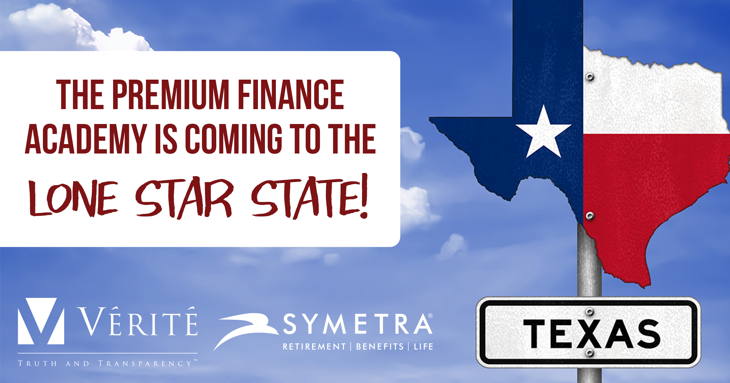 Premium Finance Academy is Coming to the Lone Star State